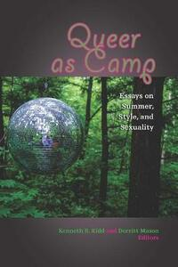 Queer as Camp: Essays on Summer, Style, and Sexuality - cover