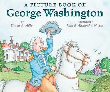 A Picture Book of George Washington - David A Adler - cover
