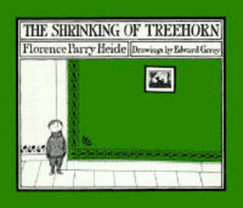 The Shrinking of Treehorn - Florence Parry Heide - cover