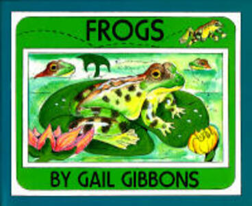 Frogs - Gail Gibbons - cover