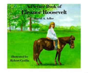 A Picture Book of Eleanor Roosevelt - David A Adler - cover