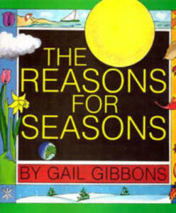 The Reasons for Seasons - Gail Gibbons - cover