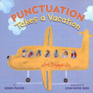 Punctuation Takes a Vacation - Robin Pulver - cover