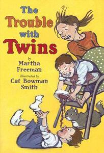 Trouble with Twins , the Hb - Martha Freeman - cover