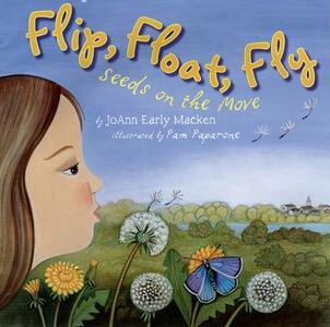 Flip, Float, Fly: Seeds on the Move - cover