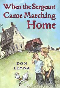 When the Sergeant Came Marching Home - Don Lemna - cover
