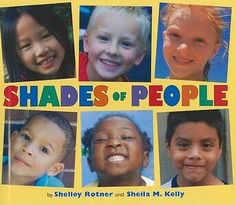 Shades of People - Shelley Rotner,Sheila M Kelly - cover