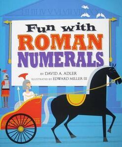 Fun with Roman Numerals [Hb] - David A Adler - cover