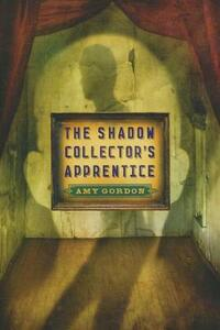 The Shadow Collector's Apprentice - Amy Gordon - cover