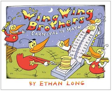 The Wing Wing Brothers Carnival de Math - Ethan Long - cover