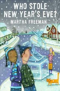 Who Stole New Year's Eve? - Martha Freeman - cover