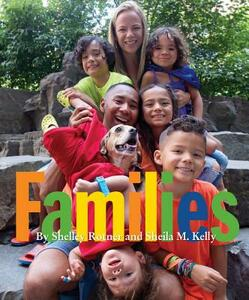 Families - Shelley Rotner,Sheila M Kelly - cover