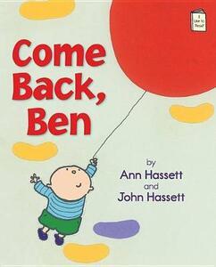 Come Back, Ben - Ann Hassett,John Hassett - cover