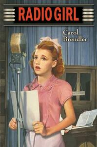 Radio Girl - Carol Brendler - cover