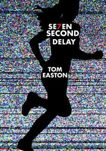 Seven Second Delay - Tom Easton - cover