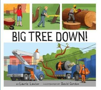 Big Tree Down! - Laurie Lawlor - cover