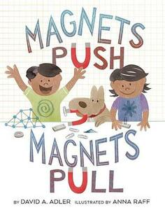 Magnets Push, Magnets Pull - David A. Adler - cover