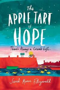 The Apple Tart of Hope - Sarah Moore Fitzgerald - cover