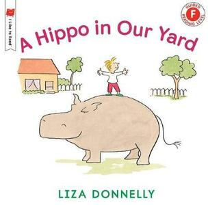A Hippo in Our Yard - Liza Donnelly - cover