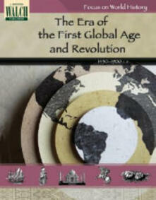 Focus on World History: The First Global Age and the Age of Revolution - Kathy Sammis - cover