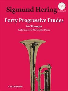 40 Progressive Etudes. Sigmund Hering. Trumpet. Tromba -  Sigmund Hering - copertina