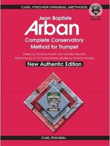 Complete Conservatory Method For Trumpet. Arban. Libro + Audio Online -  Jean-Baptiste Arban - copertina