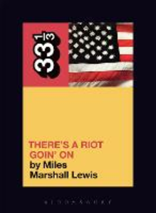 Libro in inglese Sly and the Family Stone's There's a Riot Goin' on  - Miles Marshall Lewis