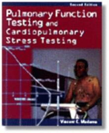 Pulmonary Function Testing and Cardiopulmonary Stress Testing - Vincent C. Madama - cover