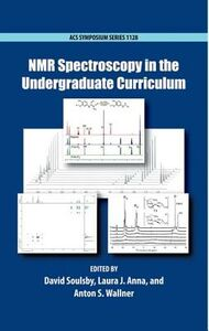 Foto Cover di NMR Spectroscopy in the Undergraduate Curriculum, Libri inglese di  edito da Oxford University Press Inc