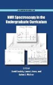 Libro in inglese NMR Spectroscopy in the Undergraduate Curriculum