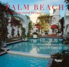 Palm Beach: An Architectural Heritage: Stories in Preservation and Architecture - Preservation Fndtn Palm Beach - cover