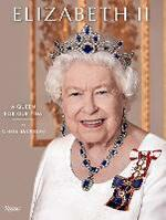 Elizabeth II : A Queen for Our Time
