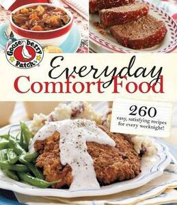Libro in inglese Gooseberry Patch Everyday Comfort Food: 260 Easy Homestyle Recipes for Every Weeknight  - Gooseberry Patch