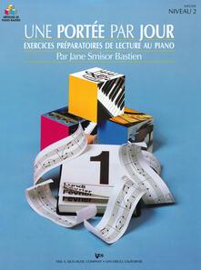 Une portée par jour. Exercices préparatoires de lecture au Piano. Niveau 2 - Jane Bastien - copertina