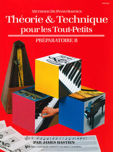 Theorie & technique pour les tout-petits. Préparatoire B - James Bastien - copertina