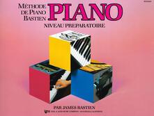 Methode piano niveau preparatoire - James Bastien - copertina