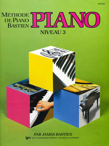 Methode piano. Niveau 3 - James Bastien - copertina