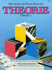 Theorie. Niveau 2 - James Bastien - copertina