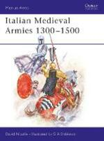 Italian Mediaeval Armies, 1300-1500
