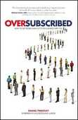 Libro in inglese Oversubscribed - How to Get People Lining Up to Do Business with You Daniel Priestley