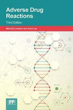 Adverse Drug Reactions: Third Edition