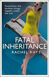 Fatal Inheritance - Rachel Rhys - cover