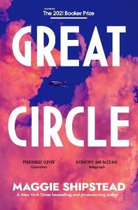 Libro in inglese Great Circle: LONGLISTED FOR THE BOOKER PRIZE 2021 Maggie Shipstead