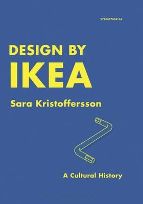 Design By Ikea A Cultural History Sara Kristoffersson Libro In