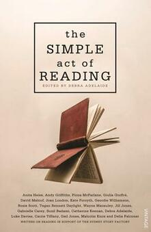 The Simple Act of Reading - Debra Adelaide - cover