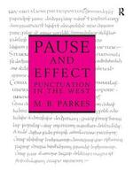 Pause and Effect: An Introduction to the History of Punctuation in the West