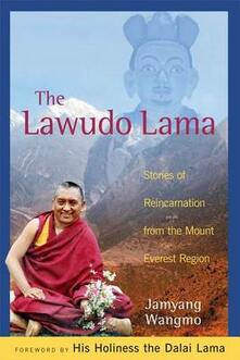 Lawudo Lama: Stories of Reincarnation from the Mount Everest Region - Jamyang Wangmo - cover