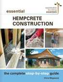 Libro in inglese Essential Hempcrete Construction: The Complete Step-by-Step Guide Chris Magwood
