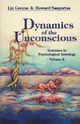 Dynamics of the Unconsci