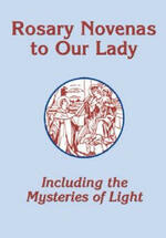 Rosary Novenas: Including the Mysteries of Light-Large Print Edition
